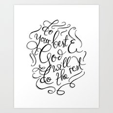 Do Your Best and God Will do The Rest Art Print