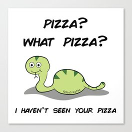 What pizza? Canvas Print