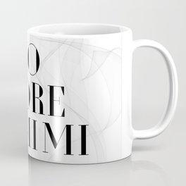 No more mimimi. Coffee Mug