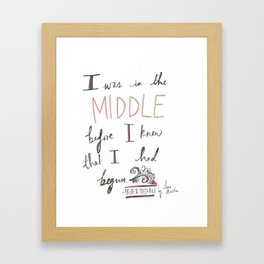 IN THE MIDDLE: PRIDE AND PREJUDICE by JANE AUSTEN Framed Art Print