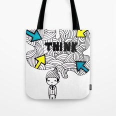 Think, dude. Tote Bag