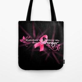 Breast Cancer Inspiration Nietzche Quote Tote Bag