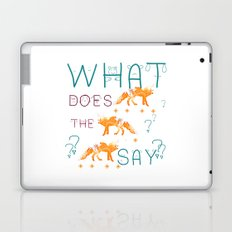 What does the fox say? Laptop & iPad Skin