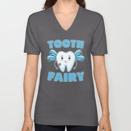 Tooth Fairy Funny Dentist Dental Assistant Teeth Unisex V-Neck