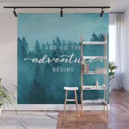 And So The Adventure Begins - Turquoise Forest Wall Mural