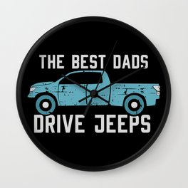 The Best Dads Drive Jeeps Wall Clock