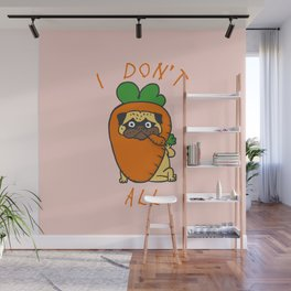 I don't carrot all Wall Mural