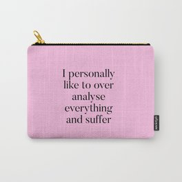 Overthinking Humour Carry-All Pouch