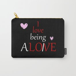 I Love To Be Ironic Alone Carry-All Pouch