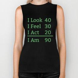 I Look Feel Act I Am 90 Years Old 90th Birthday Biker Tank