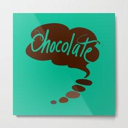 Think Chocolate + Mint! Metal Print