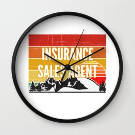 Support Your Local Insurance Sales Agent Wall Clock