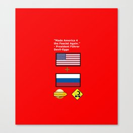 Made America 4 the Fascist Again Canvas Print