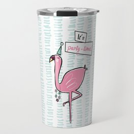 """It's party time"" Flamingo Travel Mug"