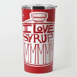 I Love Syrup Travel Mug