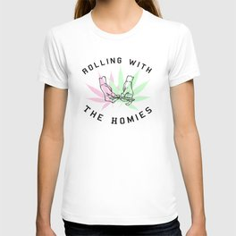 Rolling with the Homies T-shirt