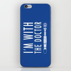 I'm with The Doctor iPhone & iPod Skin
