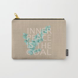 Inner Peace Is The Goal Carry-All Pouch