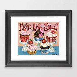 Make Life Sweet Framed Art Print