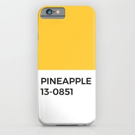 Pineapple Pantone Chip •Yellow • Sunflower • Summer • Golden Hour • Sunshine • Sunny • Happy • Art iPhone Case