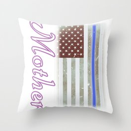 Mother Thin Blue Line Police Officer Family Throw Pillow