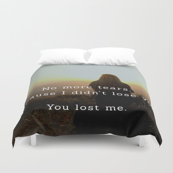 You lost me Duvet Cover
