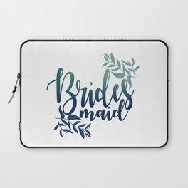 Brides Maid Laptop Sleeve