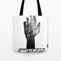 i want to believe Tote Bags featuring I Want To Believe by Devin Caldwell