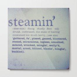 Steamin' Metal Print