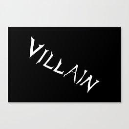 Villain in Black Canvas Print