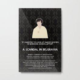 A Scandal in Belgravia - Sherlock Holmes Metal Print