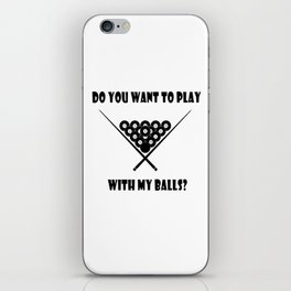 Funny Billiards Cool Quote iPhone Skin