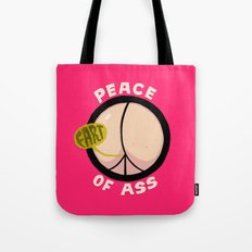 Peace of Ass Tote Bag