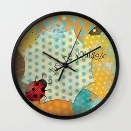 Ladybug II - Just be Yourself Wall Clock