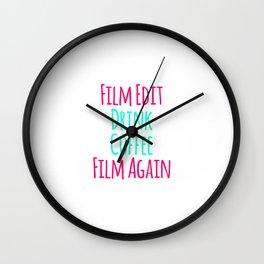 Film Edit Drink Coffee Film Again Fun Quote Wall Clock