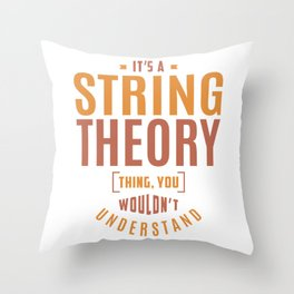 String Theory Thing Throw Pillow