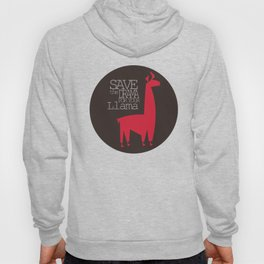 Save the Drama for your Llama Hoody