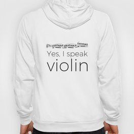 Do you speak violin? Hoody