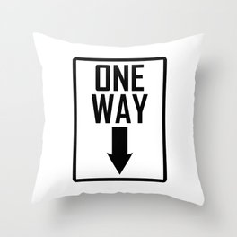 One way sign Throw Pillow