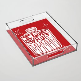 I Love Syrup Acrylic Tray