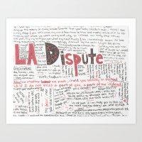 la dispute Art Prints featuring La Dispute Lyrics by Sarah Hinds