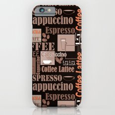 Your favorite coffee. iPhone 6s Slim Case