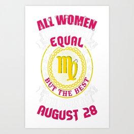 Best-Women-Born-On-August-27-Virgo-1---Sao-chép Art Print