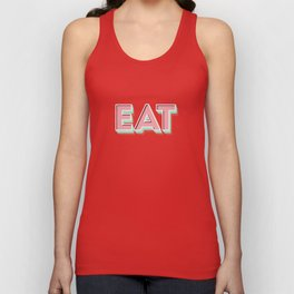 EAT EAT EAT Unisex Tank Top