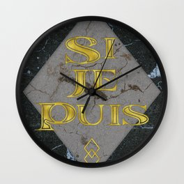 Si Je Puis - If I Can - Motivational Typography Wall Clock