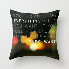 Want Everything? Throw Pillow