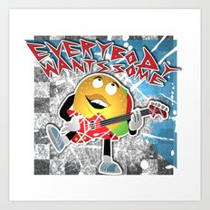 Everybody Wants Some Art Print