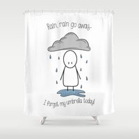 Rain Rain Go Away! Shower Curtain