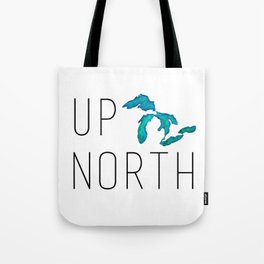 UP NORTH with watercolor great lakes Tote Bag