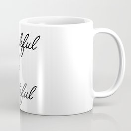 thankful & grateful Coffee Mug